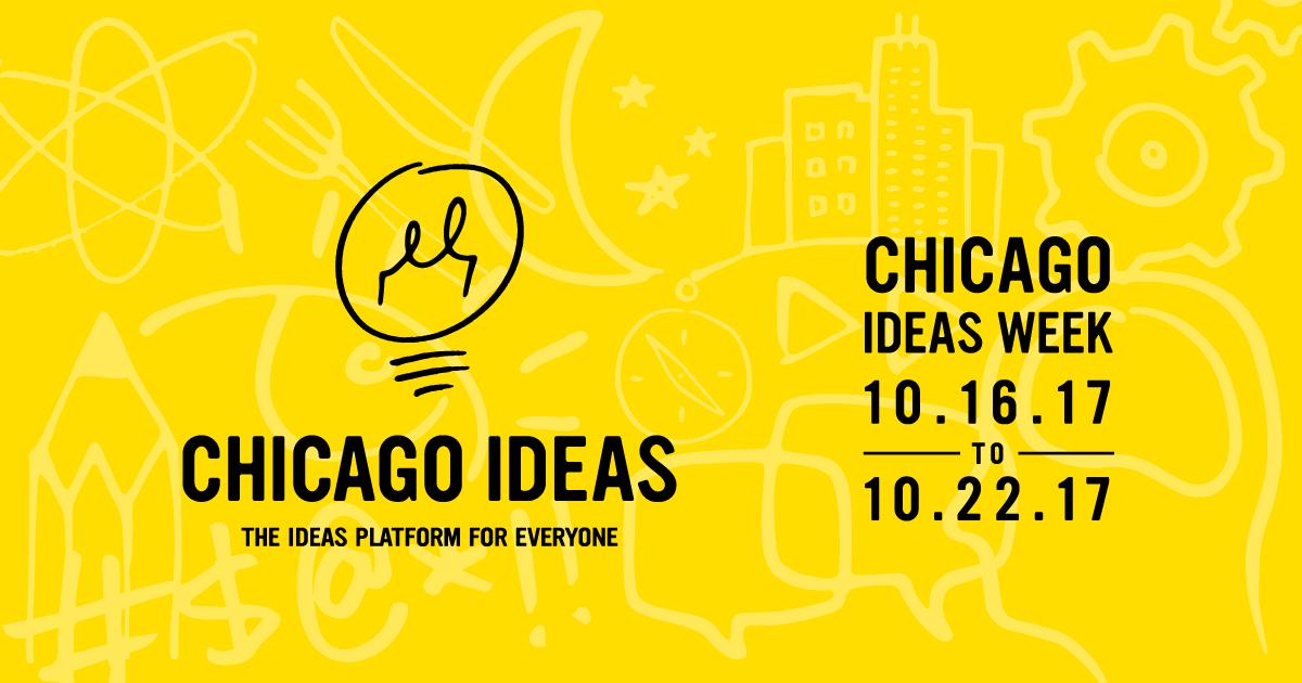 Chicago Ideas Week 2017