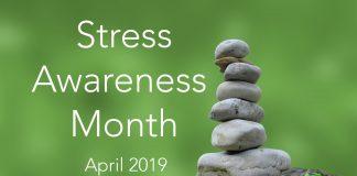 Stress Awareness Month April 2019
