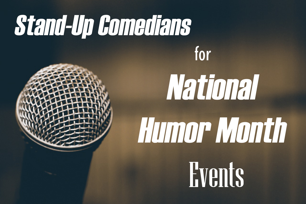 Top National Humor Month Comedians